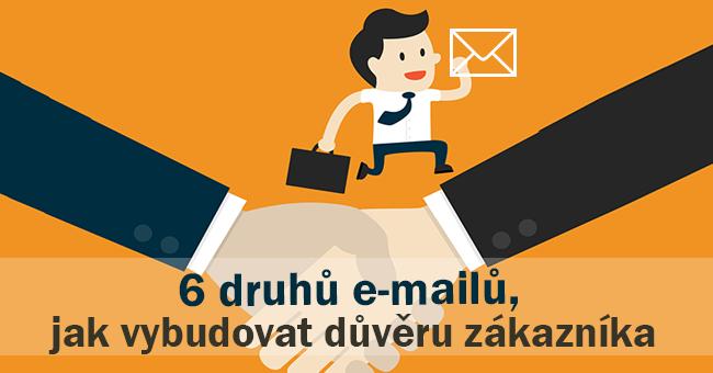 email_marketing_6_druhu_emailu_jak_vybudovat_duveru_zakaznika
